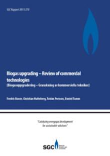 SVU-rapport C SGC2013-270: Biogasuppgradering – Granskning av kommersiella tekniker (Avlopp & miljö)