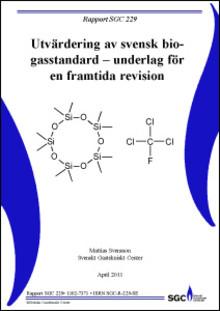 """C SVU-rapport """"C 2011-SGC229"""": Utvärdering av svensk biogasstandard – underlag för en framtida revision (avlopp)"""
