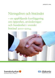 Näringslivet och biståndet - en uppföljande kartläggning om öppenhet, utvärderingar och bundenhet i svenskt bistånd 2011-2014