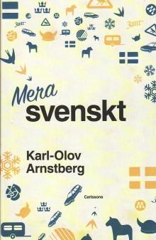 Tankeväckande och aktuellt om svenskhet idag