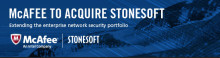 McAfee to acquire Stonesoft; transaction to strenghten network security portfolio with next generation firewall