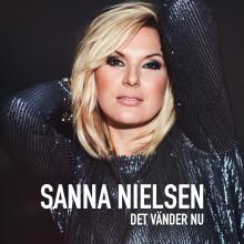 """Sanna Nielsen släpper singeln """"Det vänder nu"""""""