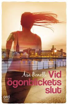 Vid ögonblickets slut - en roman om kärlek, försoning och acceptans, kommer i höst