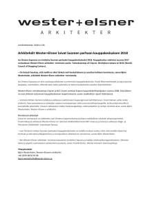 Lehdistötiedote: Arkkitehdit Wester+Elsner loivat Suomen parhaan kauppakeskuksen 2018