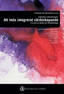 Hur skapar man ett hållbart ledarskap i äldreomsorgen? Ny forskningsrapport från Högskolan i Borås