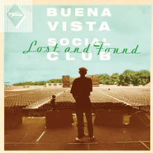 "Buena Vista Social Club - ""Lost and Found"" // Nytt album 23.mars 2015"