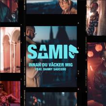 """SAMI & Danny Saucedo teamar upp på nya singeln """"Innan du väcker mig"""""""