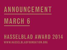 2014 års Hasselbladspristagare - kungörande 6 mars