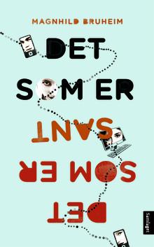 "Ny ungdomsroman frå Magnhild Bruheim, ""Det som er sant"""