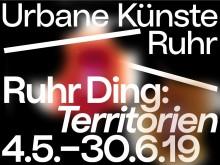 REMINDER - Ruhr Ding: Territorien - Einladung zur Pressetour  (3./4.5.2019)