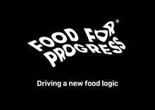 Food  for Progress - Driving a new food logic