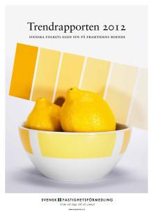 Trendrapporten 2012: Svenska folkets egen syn på framtidens boende