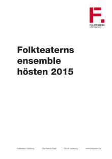 Ensemble Folkteatern hösten 2015