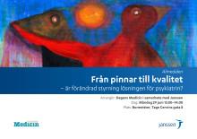 Inbjudan till seminariet: Från pinnar till kvalitet – är förändrad styrning lösningen för psykiatrin?