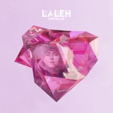 "Laleh släpper sitt mest personliga album ""Kristaller"" den 16 september"