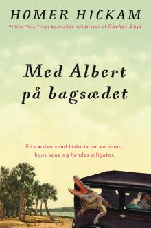 """""""Med Albert på bagsædet"""" af Homer Hickam"""