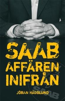 Ny bok: Saabaffären inifrån av Jöran Hägglund