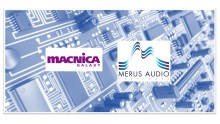Macnica Galaxy and Merus Audio sign distribution agreement