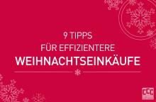 9 Tipps für entspannte und effiziente Weihnachtseinkäufe [Weihnachtsspecial]