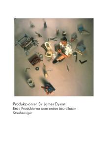 Produktpionier Sir James Dyson - Erste Produkte vor dem ersten beutellosen Staubsauger