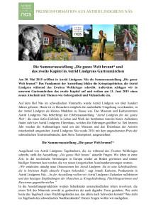 """Die Sommerausstellung """"Die ganze Welt brennt"""" und  das zweite Kapitel in Astrid Lindgrens Gartenmärchen"""