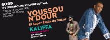 Selam &  Stockholms Kulturfestival presenterar Youssou N'Dour och Kaliffa, 18 augusti, Gat scenen