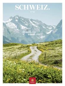 Zwei neue Schweiz-Magazine zum Träumen
