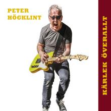 """Peter Högklint släpper albumet """"Kärlek Överallt"""""""