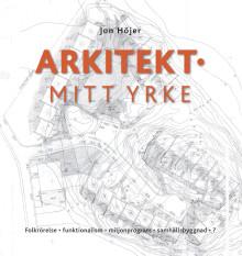 Ny bok: Arkitekt - mitt yrke.