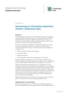 Sammandrag. Granskning av informationssäkerhetsarbetet i Göteborgs Stad (2017-12-12)