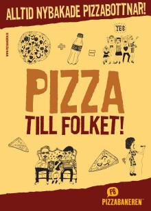 Pizzabakeren, Pizza till folket