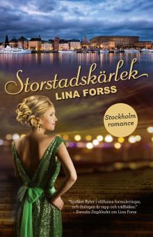 Lina Forss nya finansromans är här – andra delen i trilogin Stockholm romance