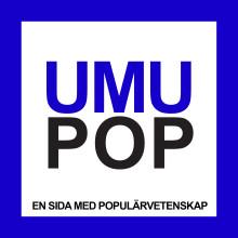 UMUPOP – en sida för spridning av populärvetenskap.