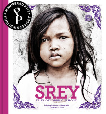 Srey – Tales of Urban Girlhood nominerad till Publishingpriset 2017