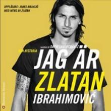 Anna recenserar: Jag är Zlatan: Zlatans egen berättelse.