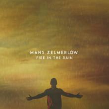 "Måns Zelmerlöw släpper nya singeln ""Fire in the rain"""