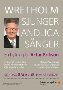 Wretholm sjunger andliga sånger - en hyllning till Artur Erikson