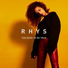 """Popsensationen Rhys släpper nya singeln """"Too Good To Be True"""" idag"""