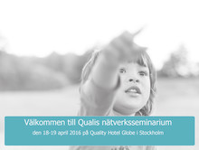 Anmäl dig till vårens Qualis nätverksseminarium den 18-19 april!