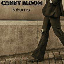 """Conny Bloom släpper ny singel """"Ritorno"""""""