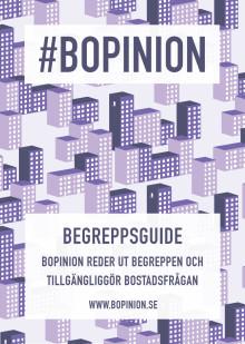Begreppsguide - Bopinion reder ut begreppen och tillgängliggör bostadsfrågan