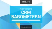 Sveriges största undersökning om Customer Relationship Management – idag släpper Wiraya CRM Barometern 2016