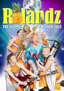 TURNÉPREMIÄR ROLANDZ! THE JAJAMEN TOUR 2013!