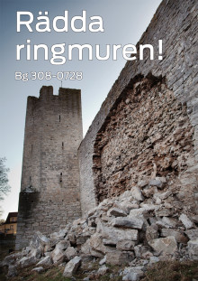 Nu startar kampanjen Rädda ringmuren!