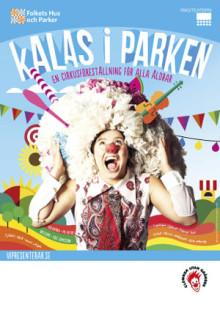 Folkets Hus och Parker, Riksteatern och Clowner utan Gränser bjuder in till Kalas i parken