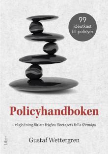 Policyhandboken - Vägledning för att frigöra företagets fulla förmåga