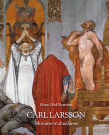 Carl Larsson Monumentalmålaren