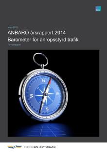 Årsrapport Barometer för anropsstyrd trafik (ANBARO) 2014 med analyser och sammanfattningar