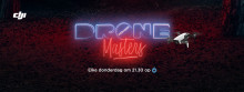 DJI Partners With Talpa's TV Show 'Drone Masters' In The Netherlands