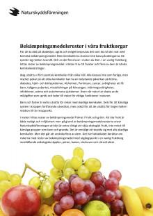 Bekämpningsmedelsrester i våra fruktkorgar, faktaunderlag Naturskyddsföreningen